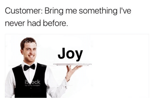 Gotty: Customer: Bring me something I've  never had before  Joy  ck  by Gotty Images