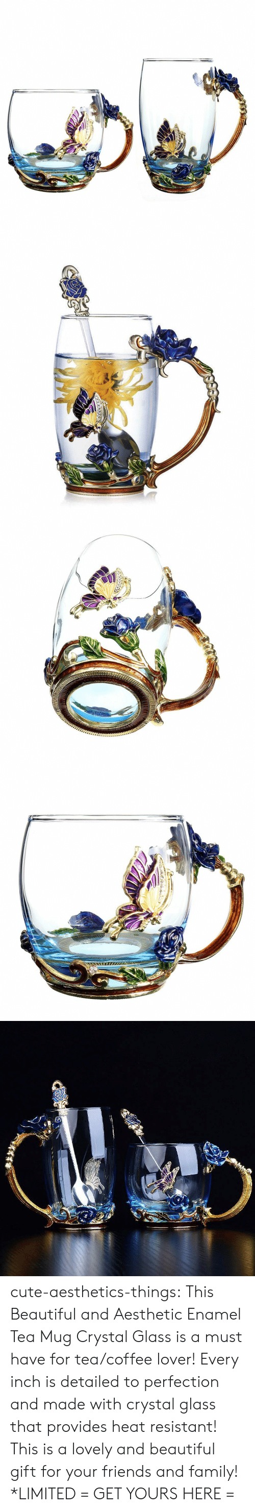 Beautiful, Cute, and Family: cute-aesthetics-things: This Beautiful and AestheticEnamel Tea Mug Crystal Glass is a must have for tea/coffee lover! Every inch is detailed to perfection and made with crystal glass that provides heat resistant! This is a lovely and beautiful gift for your friends and family! *LIMITED = GET YOURS HERE =
