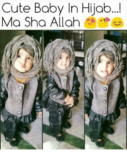 Memes, 🤖, and Allah: Cute Baby In Hijab...!  Ma Sha Allah