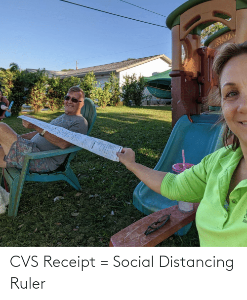 CVS: CVS Receipt = Social Distancing Ruler