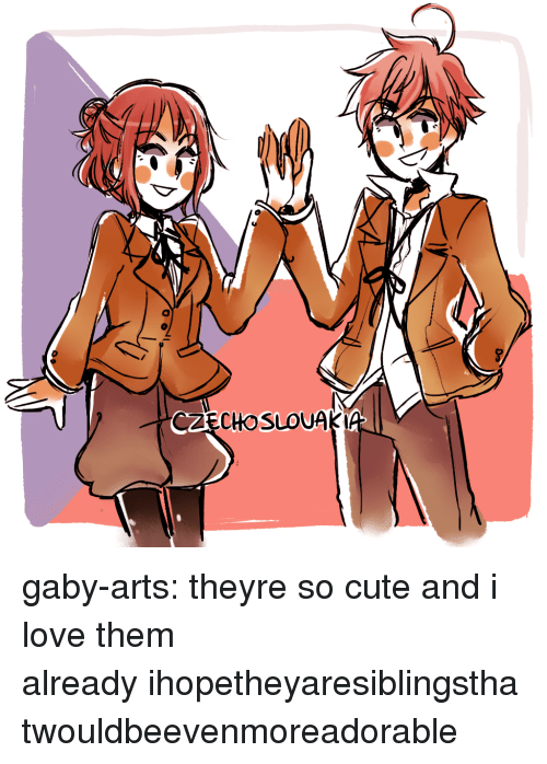 Gaby: CZECHOSLOUAKI gaby-arts:  theyre so cute and i love them alreadyihopetheyaresiblingsthatwouldbeevenmoreadorable