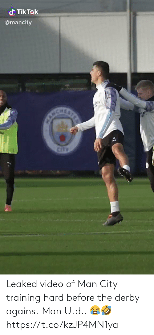 training: d Tik Tek  @mancity  CANCHE  STRE  CitTY Leaked video of Man City training hard before the derby against Man Utd.. 😂🤣 https://t.co/kzJP4MN1ya