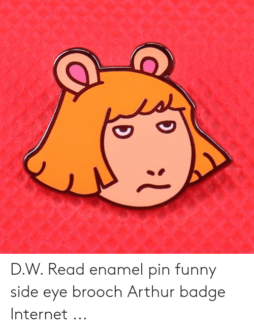 DW Read Enamel Pin Funny Side Eye Brooch Arthur Badge Internet