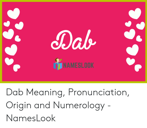 🐣 25+ Best Memes About Dab Meaning | Dab Meaning Memes