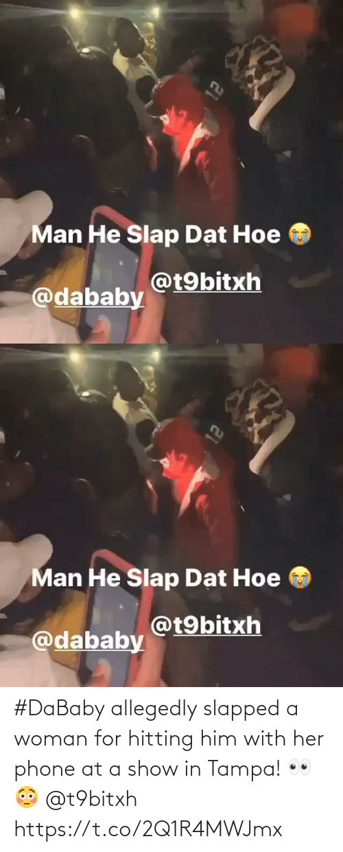 show: #DaBaby allegedly slapped a woman for hitting him with her phone at a show in Tampa! 👀😳 @t9bitxh https://t.co/2Q1R4MWJmx