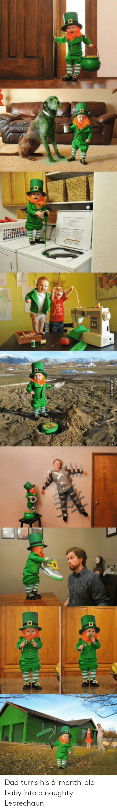 Dad, Naughty, and Old: Dad turns his 6-month-old baby into a naughty Leprechaun
