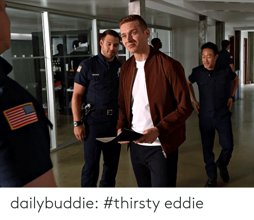 Target, Thirsty, and Tumblr: dailybuddie:  #thirsty eddie
