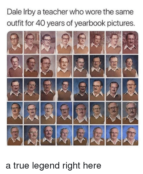 Teacher, True, and Pictures: Dale Irby a teacher who wore the same  outfit for 40 years of yearbook pictures. a true legend right here
