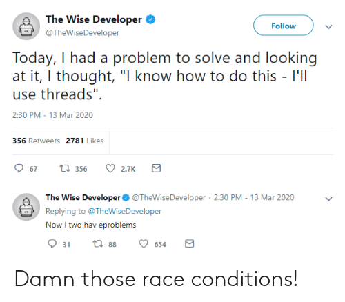 Race: Damn those race conditions!
