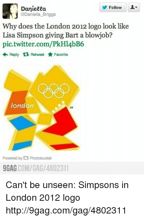 9gag, Dank, and Lisa Simpson: Danieeea  Follow  @Daniella Briggs  Why does the London 2012 logo look like  Lisa Simpson giving Bart a blowjob?  pic.twitter.com/PkHl4bB6  Reply t Retweet Favorite  london  TM  Powered by Photobucket  9GAG  COM/GAG /4802311 Can't be unseen: Simpsons in London 2012 logo