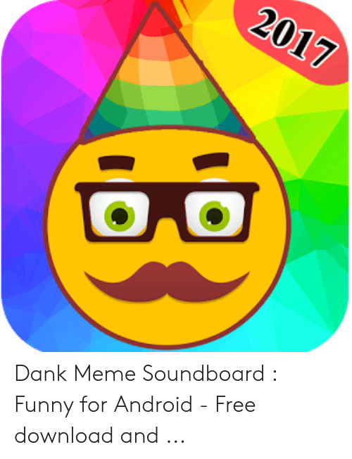 Dank Meme Soundboard Funny for Android - Free Download and   Android