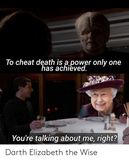 darth: Darth Elizabeth the Wise