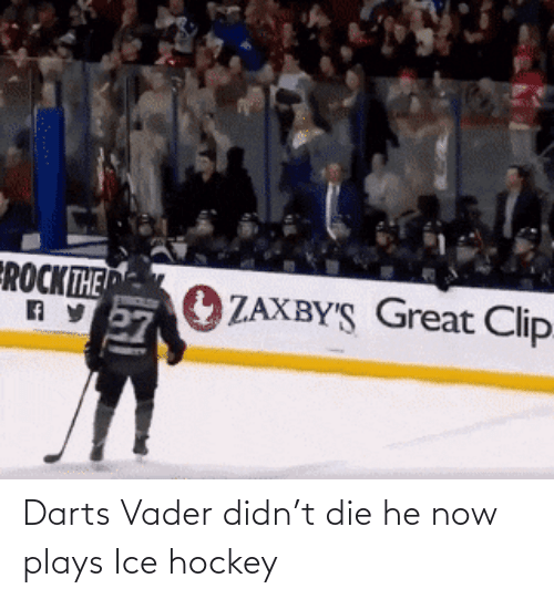 Hockey: Darts Vader didn't die he now plays Ice hockey