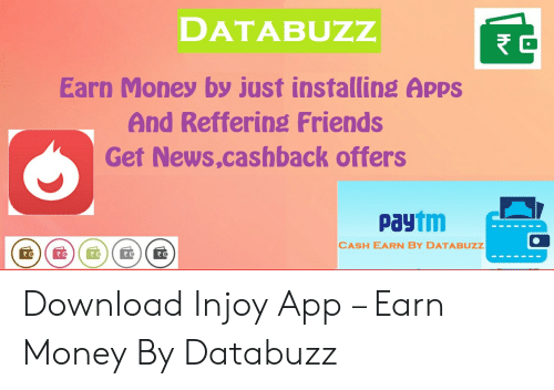 DATABUZZ Earn Money by Just Installing Apps and Reffering