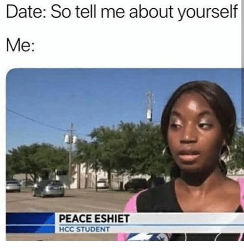 Dating tell me something about yourself