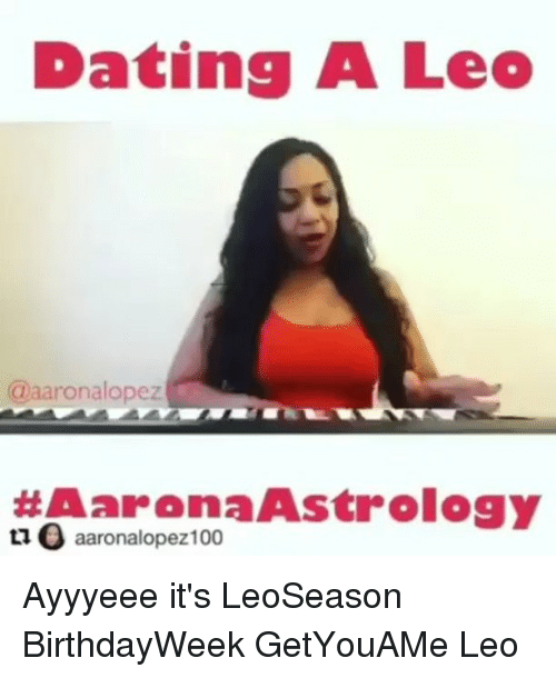 Dating a leo meme
