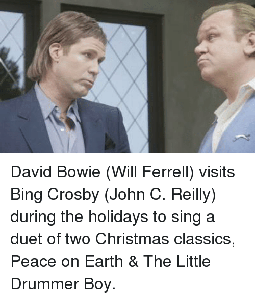Drummers: David Bowie (Will Ferrell) visits Bing Crosby (John C. Reilly) during the holidays to sing a duet of two Christmas classics, Peace on Earth & The Little Drummer Boy.