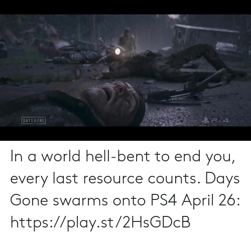 Dank, Ps4, and World: DAYS BONE In a world hell-bent to end you, every last resource counts. Days Gone swarms onto PS4 April 26: https://play.st/2HsGDcB