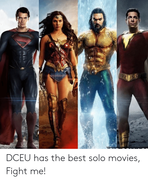 Memes, Movies, and Best: DCEU has the best solo movies, Fight me!