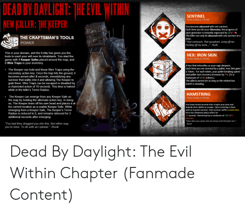 DEAD BY DAVLIGHT THE EVIL WITHIN NEW KILLER THE KEEPER