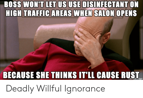 Deadly: Deadly Willful Ignorance