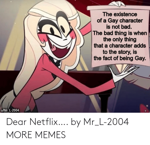 L: Dear Netflix…. by Mr_L-2004 MORE MEMES