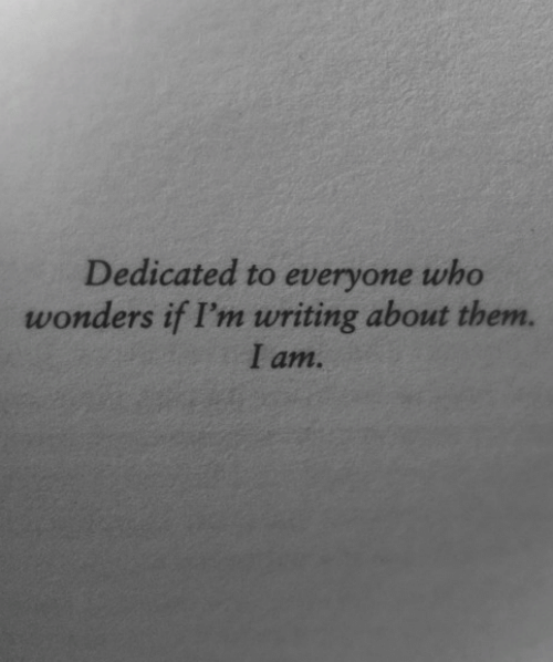 Who, Them, and Everyone: Dedicated to everyone who  wonders if I'm writing about them.  I am.