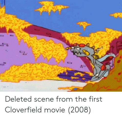 cloverfield: Deleted scene from the first Cloverfield movie (2008)