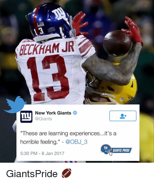 """Ny Giants: DELKHAM JR  New York Giants  Ty  @Giants  """"These are learning experiences...it's a  horrible feeling  @OBJ 3  ny  GIANTS PRIDE  5:30 PM 8 Jan 2017 GiantsPride 🏈"""