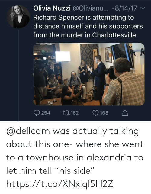 """talking: @dellcam was actually talking about this one- where she went to a townhouse in alexandria to let him tell """"his side"""" https://t.co/XNxlqI5H2Z"""