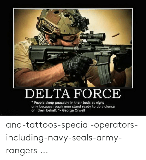 DELTA FORCE People Sleep Peacably in Their Beds at Night