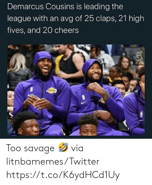 DeMarcus Cousins: Demarcus Cousins is leading the  league with an avg of 25 claps, 21 high  fives, and 20 cheers  LIRS Too savage 🤣  via litnbamemes/Twitter https://t.co/K6ydHCd1Uy