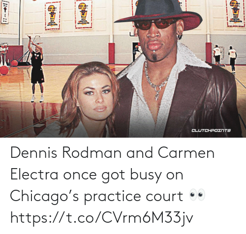 Chicago: Dennis Rodman and Carmen Electra once got busy on Chicago's practice court 👀 https://t.co/CVrm6M33jv