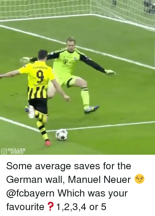germane: DEO Some average saves for the German wall, Manuel Neuer 😏 @fcbayern Which was your favourite❓1,2,3,4 or 5