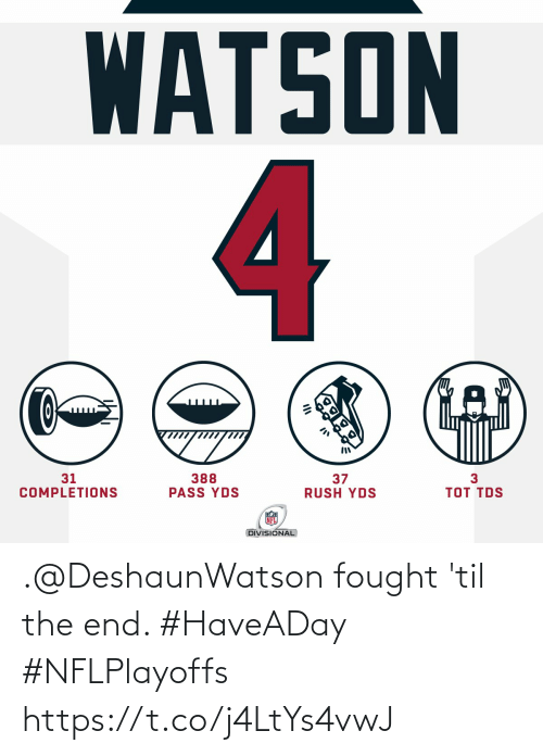end: .@DeshaunWatson fought 'til the end. #HaveADay #NFLPlayoffs https://t.co/j4LtYs4vwJ