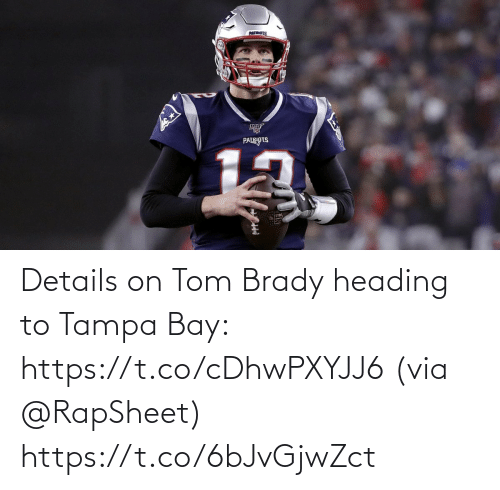details: Details on Tom Brady heading to Tampa Bay: https://t.co/cDhwPXYJJ6 (via @RapSheet) https://t.co/6bJvGjwZct
