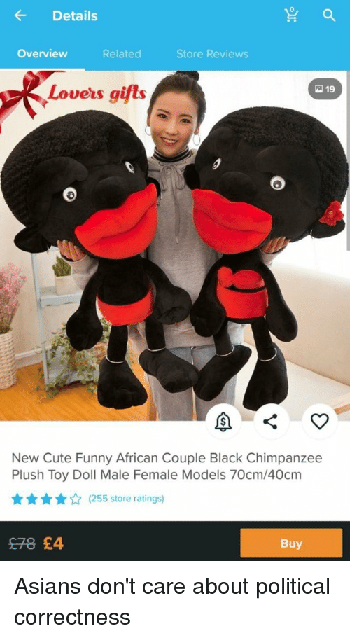 Cute, Funny, and Black: Details  Overview  Related  Store Reviews  Lovers gifts  19  New Cute Funny African Couple Black Chimpanzee  Plush Toy Doll Male Female Models 70cm/40cm  A(255 store ratings)  £78 £4  Buy