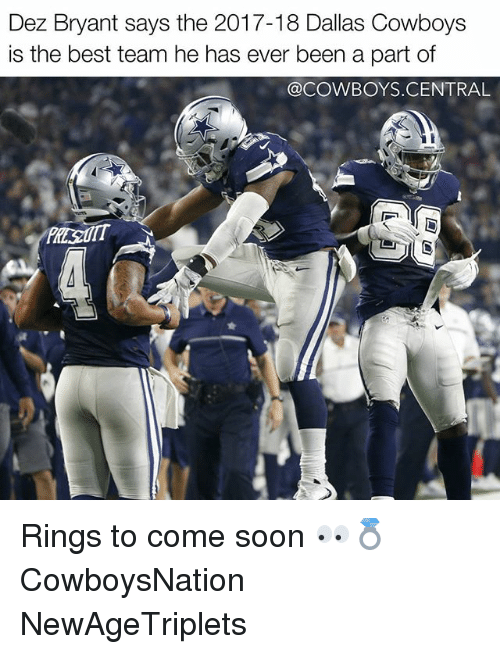 Cowboysnation: Dez Bryant says the 2017-18 Dallas Cowboys  is the best team he has ever been a part of  @COWBOYS CENTRAL Rings to come soon 👀💍 CowboysNation NewAgeTriplets ✭
