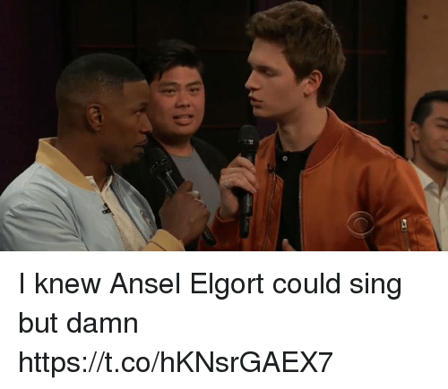 singe: di I knew Ansel Elgort could sing but damn https://t.co/hKNsrGAEX7