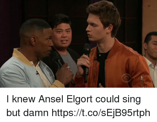 singe: di I knew Ansel Elgort could sing but damn https://t.co/sEjB95rtph