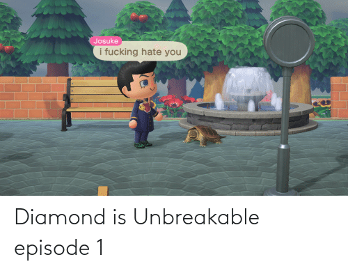 episode 1: Diamond is Unbreakable episode 1