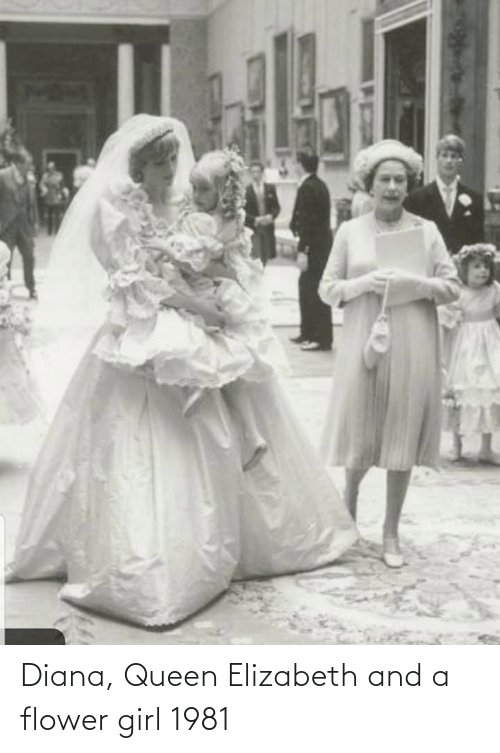 diana: Diana, Queen Elizabeth and a flower girl 1981