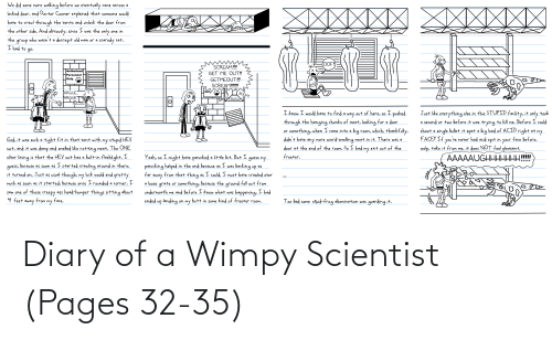 scientist: Diary of a Wimpy Scientist (Pages 32-35)