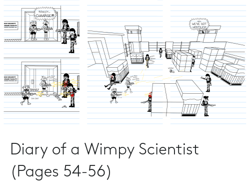 scientist: Diary of a Wimpy Scientist (Pages 54-56)