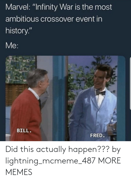 happen: Did this actually happen??? by lightning_mcmeme_487 MORE MEMES