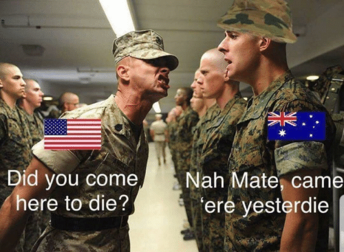 Did, You, and Nah: Did you come  here to die?  Nah Mate, came  ere yesterdie