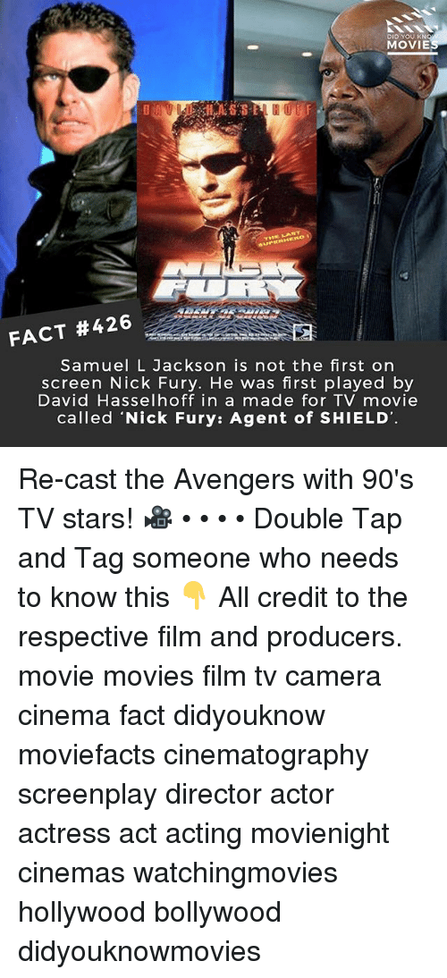 nick fury: DID YOU KN  MOVIE  FACT #426  Samuel L Jackson is not the first on  screen Nick Fury. He was first played by  David Hasselhoff in a made for TV movie  called 'Nick Fury: Agent of SHIELD Re-cast the Avengers with 90's TV stars! 🎥 • • • • Double Tap and Tag someone who needs to know this 👇 All credit to the respective film and producers. movie movies film tv camera cinema fact didyouknow moviefacts cinematography screenplay director actor actress act acting movienight cinemas watchingmovies hollywood bollywood didyouknowmovies