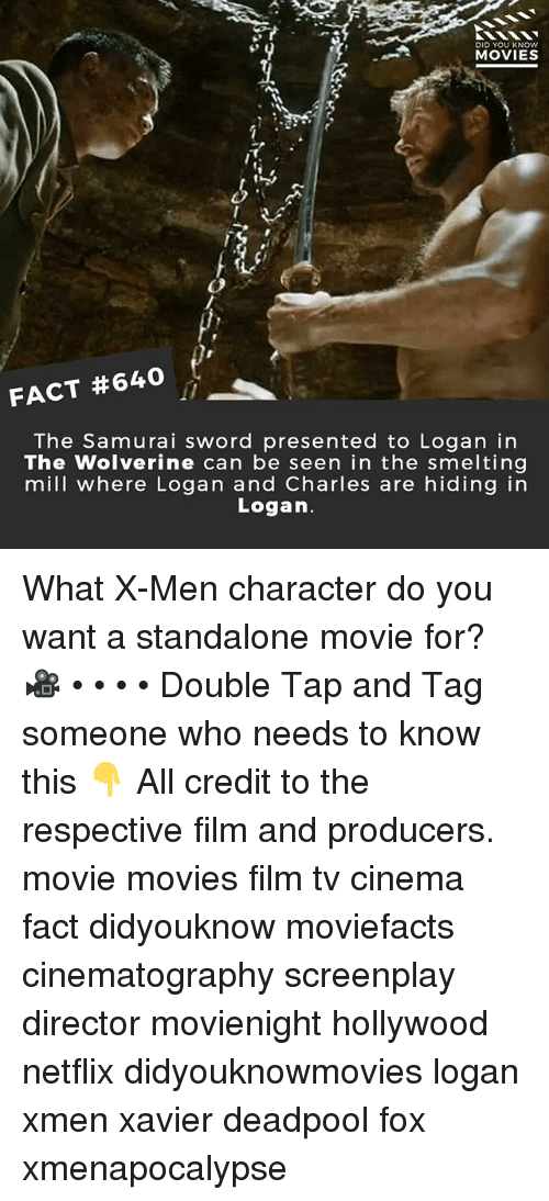 xmen: DID YOU KNOW  MOVIES  33s  FACT #640  The Samurai sword presented to Logan in  The Wolverine can be seen in the smelting  mill where Logan and Charles are hiding in  Logan. What X-Men character do you want a standalone movie for? 🎥 • • • • Double Tap and Tag someone who needs to know this 👇 All credit to the respective film and producers. movie movies film tv cinema fact didyouknow moviefacts cinematography screenplay director movienight hollywood netflix didyouknowmovies logan xmen xavier deadpool fox xmenapocalypse