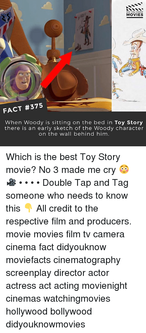 Memes, Movies, and Toy Story: DID YOU KNOw  MOVIES  FACT #375  When Woody is sitting on the bed in Toy Story  there is an early sketch of the Woody character  on the wall behind him Which is the best Toy Story movie? No 3 made me cry 😳 🎥 • • • • Double Tap and Tag someone who needs to know this 👇 All credit to the respective film and producers. movie movies film tv camera cinema fact didyouknow moviefacts cinematography screenplay director actor actress act acting movienight cinemas watchingmovies hollywood bollywood didyouknowmovies