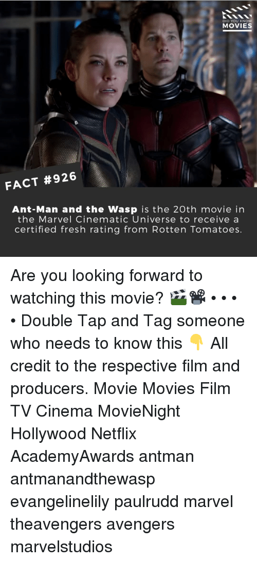 Cinematic Universe: DID YOU KNOW  MOVIES  FACT #926  Ant-Man and the Wasp is the 20th movie in  the Marvel Cinematic Universe to receive a  certified fresh rating from Rotten Tomatoes Are you looking forward to watching this movie? 🎬📽️ • • • • Double Tap and Tag someone who needs to know this 👇 All credit to the respective film and producers. Movie Movies Film TV Cinema MovieNight Hollywood Netflix AcademyAwards antman antmanandthewasp evangelinelily paulrudd marvel theavengers avengers marvelstudios